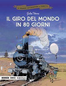 La Grande Letteratura A Fumetti #2: Il Giro Del Mondo In 80 Giorni