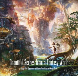 BEAUTIFUL SCENES FROM A FANTASY WORLD SC