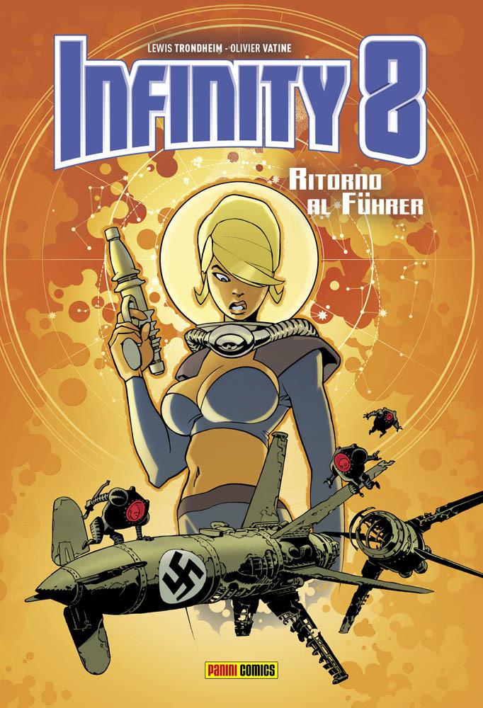 Infinity 8 Volume #2: Ritorno Al Fuhrer