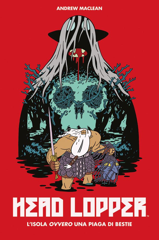 Panini Comics 100% Hd: Head Lopper #1 - L'Isola Ovvero Una Piaga Di Bestie