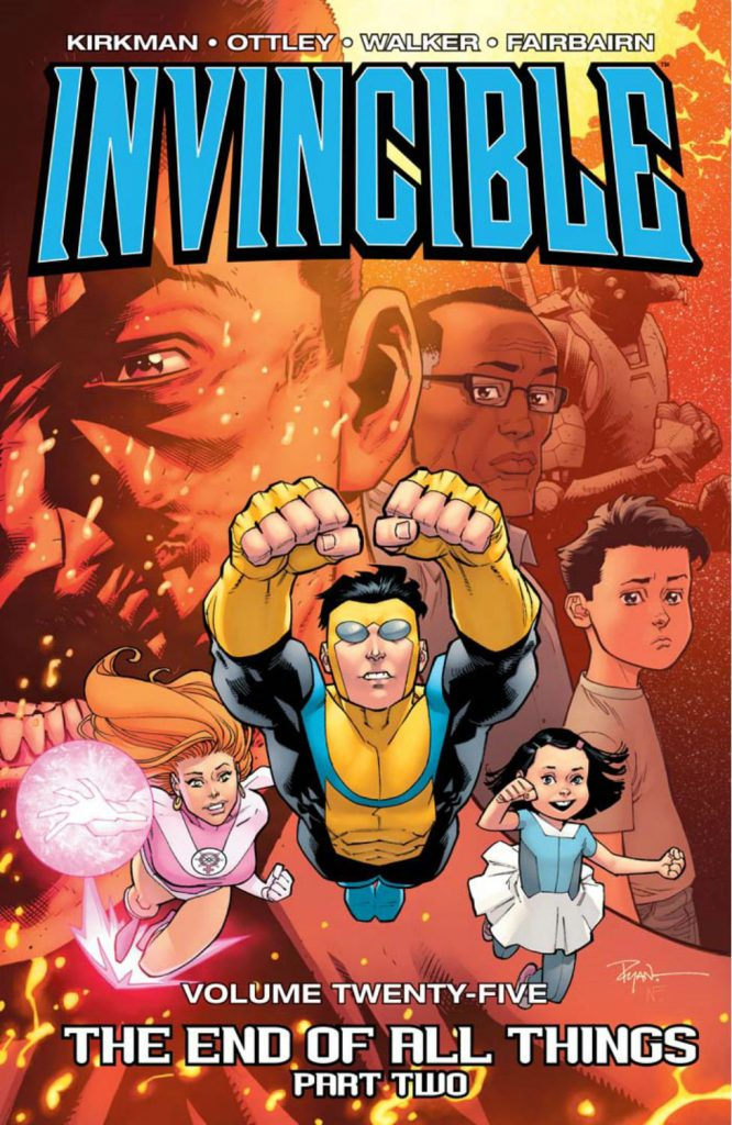 Invincible Tp #25: La Fine Di Tutto - Parte 2