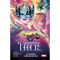 La Potente Thor Volume #3: La Guerra Asgard / Shi'ar