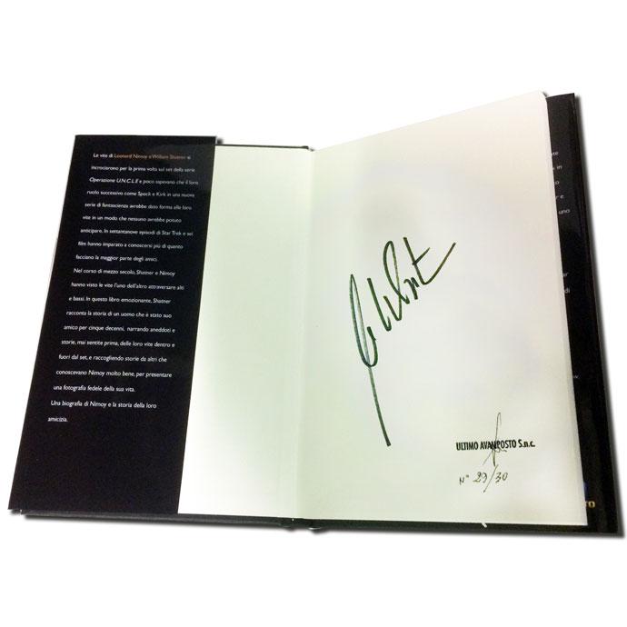 Lunga Vita E... Edizione Numerata E Autografata: La Biografia Di William Shatner - Edizione Limitata 30 Copie Autografata Da W. Shatner