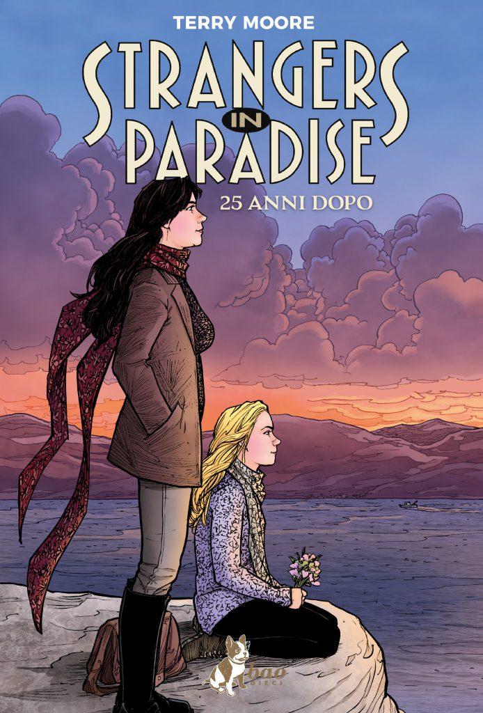 Strangers In Paradise XXV - 25 Anni Dopo