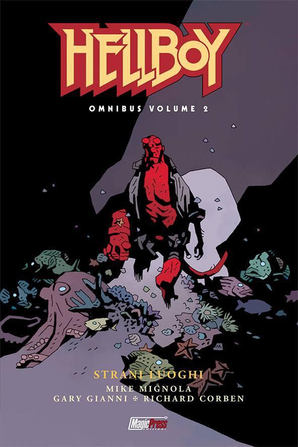 Hellboy *Omnibus* Volume #2: Strani Luoghi