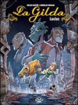La Gilda Vol. 2 Lucius