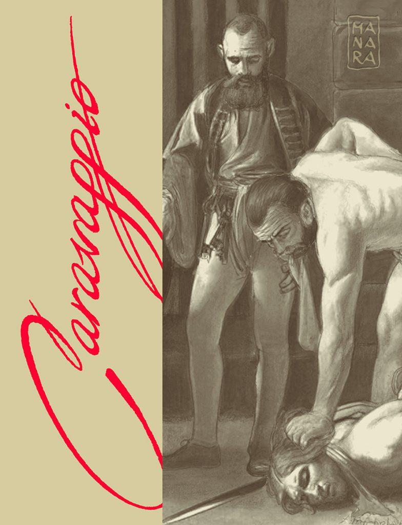 Caravaggio #2: La Grazia *Edizione Deluxe Limitata Con Stampa Autografata*