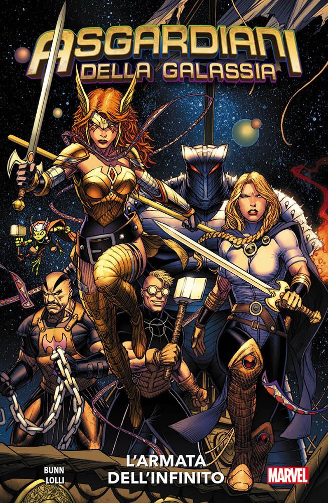 Asgardiani Della Galassia #1: L'Armata Dell'Infinito